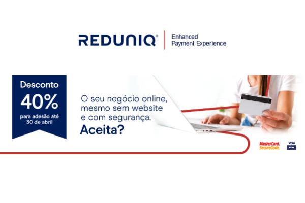 REDUNIQ @Payments aceite pagamentos à distância até -40%